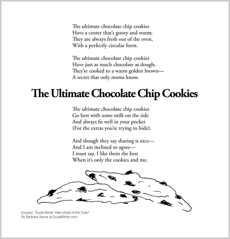 "Image of ""The Ultimate Chocolate Chip Cookies"" poem from children's poetry book ""Suzie Bitner Was Afraid of the Drain"" by Barbara Vance"